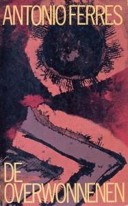 De overwonnenen (Amsterdam, De Bezige Bij, 1966) omslagillustratie Jaap Jungcurt